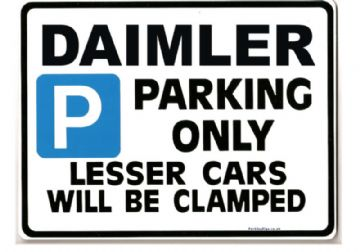 DAIMLER Car Parking Sign -Gift for sovereign 3.6 4.0 conquest  Size Large 205 x 270mm